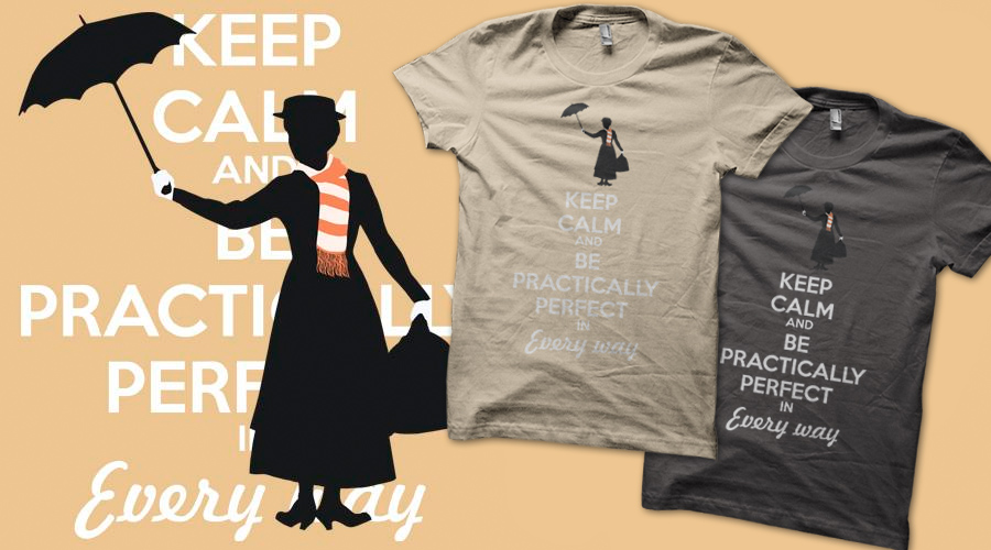 Keep calm and be practically perfect in every way by ClockworkHeartComple