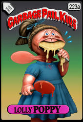 Garbage Pail Kids - Lolly Poppy by Danwhitedesigns