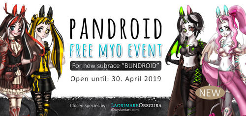 PANDROID SUBRACE FREE MYO EVENT +GIVEAWAY (CLOSED) by LacrimareObscura