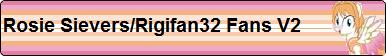 Rosie Sievers/Rigifan32 Fans V2 by XxSolarMoonclipsexX