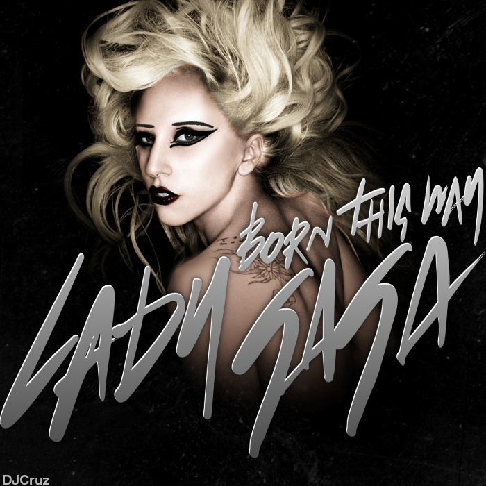 Lady gaga born this way v. 2 by dj-cruz on deviantart.
