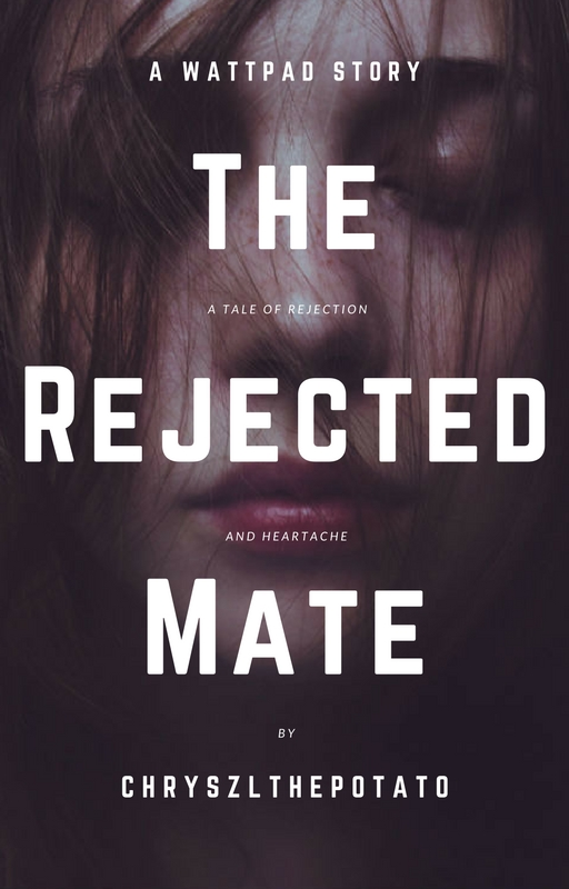 The Rejected Mate by Didilovesyou16