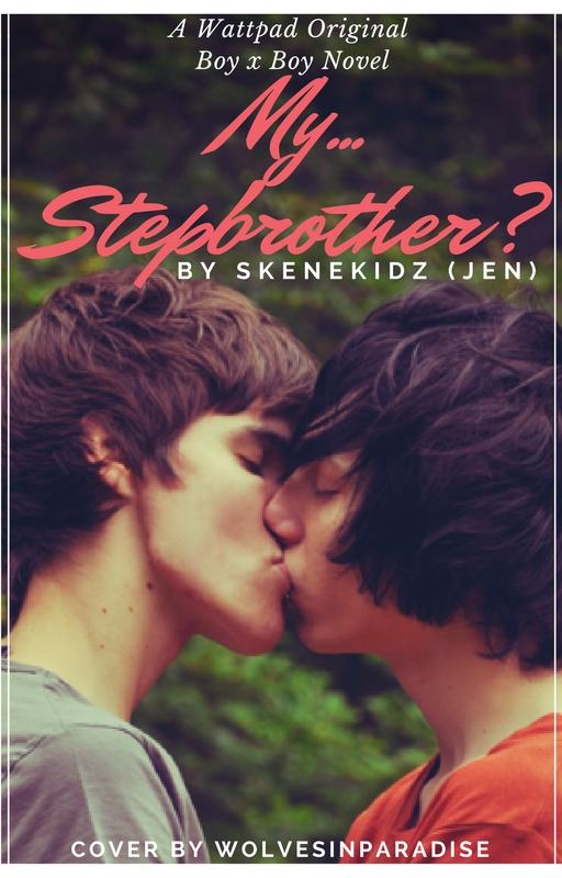 My...Stepbrother? by Didilovesyou16