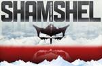 SHAMSHEL Conqueror of God
