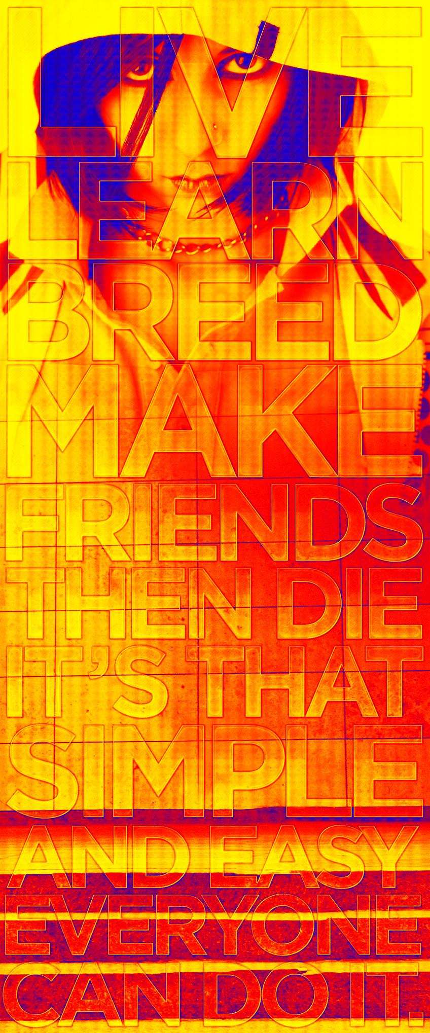 LIVE LEARN DIE by studiomuku