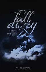 Fall Away | Wattpad Premade Cover by miserableyouth