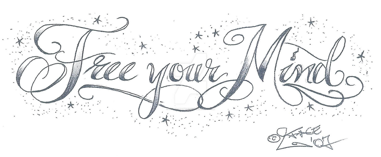 free your mind tattoolettering by 2face tattoo on deviantart. Black Bedroom Furniture Sets. Home Design Ideas