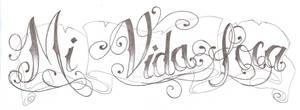 Tattoo Mi Vida Loca Chicano