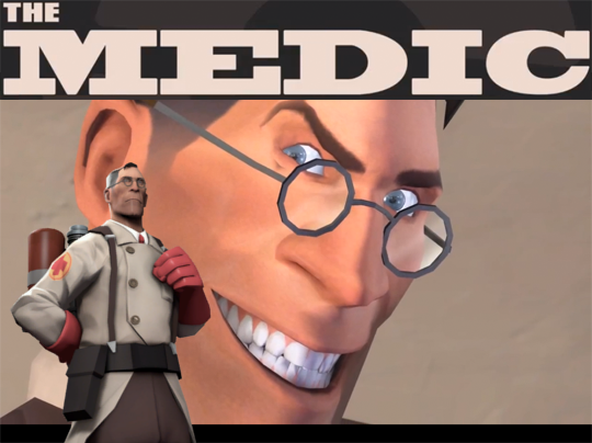 team fortress 2 meet the medic backwards bob