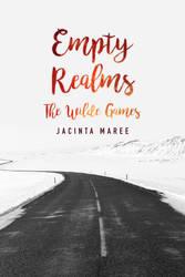 EMPTY REALMS by JacintaMaree