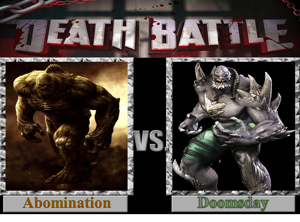 DEATH BATTLE; Abomination vs Doomsday by Messikei