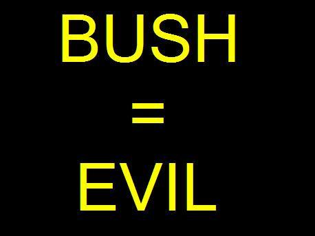 BUSH-EVIL by Abu-Jihad
