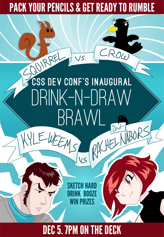 Drink-n-draw Poster for CSS Dev Conf by ~rachelthegreat on deviantART