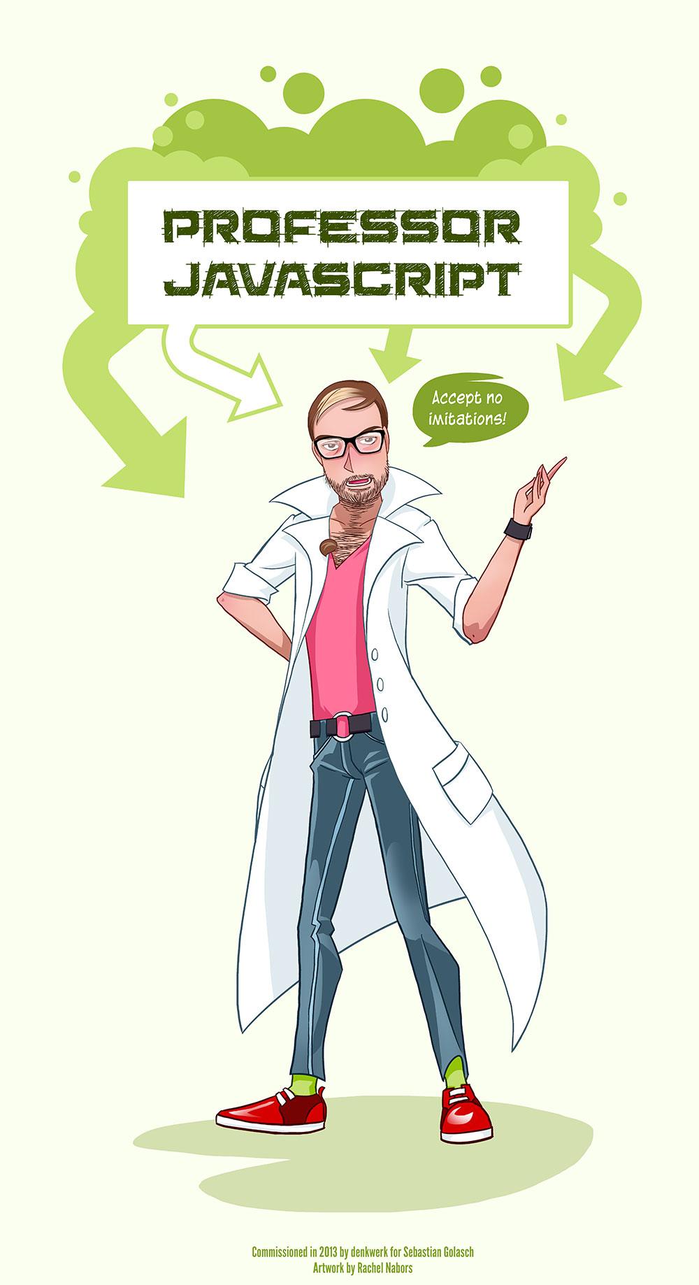 Sebastian, Professor JavaScript by rachelthegreat