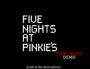 Five Nights at Pinkie's Story Mode