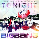 Big Bang - Tonight