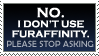 I Don't Use Furaffinity-Stamp by Mottenfest