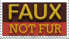STAMP: Faux. Not Fur by Mottenfest