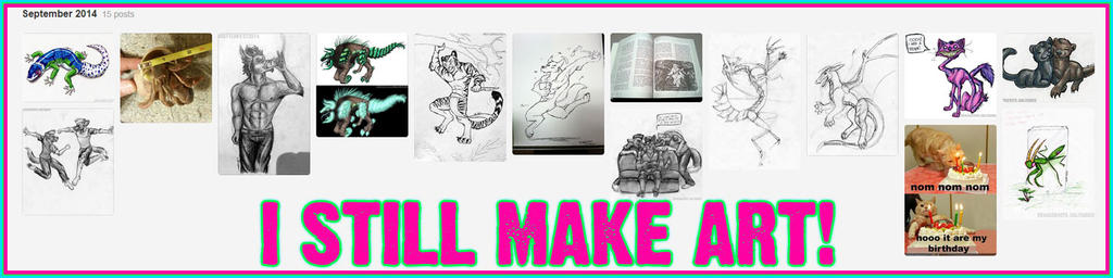 I STILL MAKE ART by Mottenfest