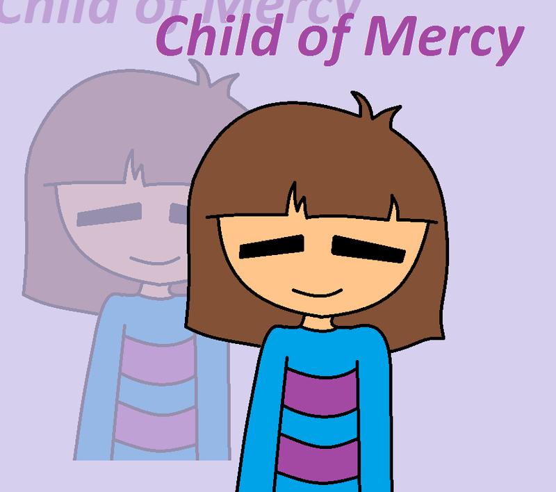 Child of Mercy by xXkerrysweetXx