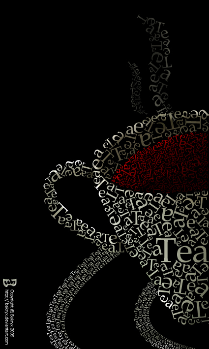 Cop Of Tea In Typography by Bakryx