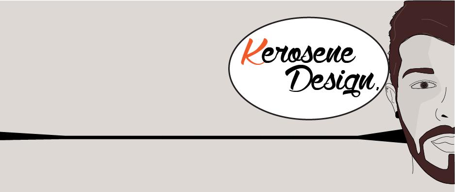 Kerosene Design. by kerosene879