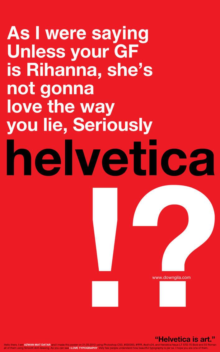 Helvetica typography test by gamep01nt on DeviantArt