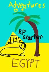 RP Starter: Adventures of Egypt by skymonkeycaleb1