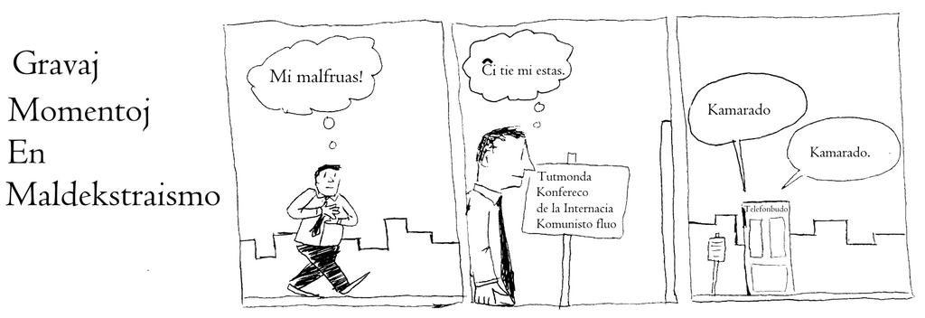 Gravaj momentoj en Maldekstraismo:  Kamarado by Skargill