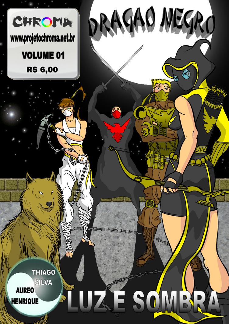 Dragao Negro Volume 01 by ProjetoChroma