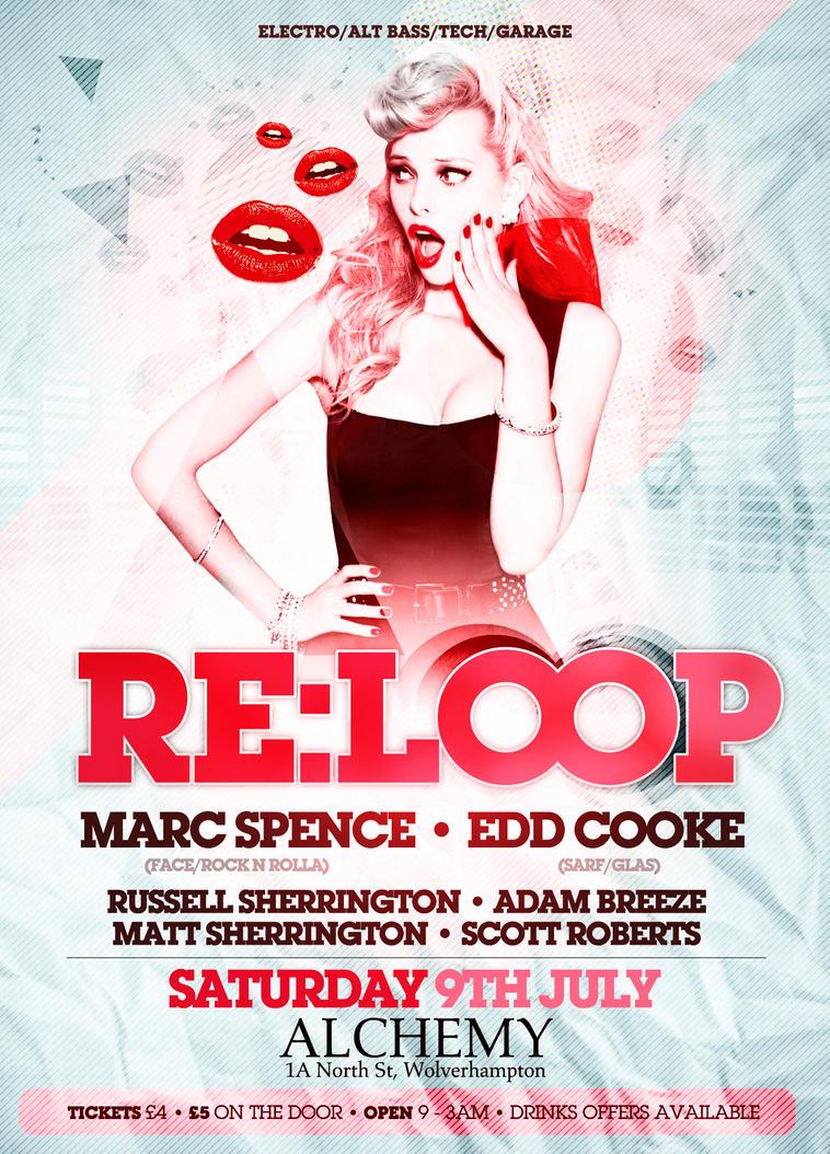 RE:LOOP Nightclub Flyer. by danwilko on DeviantArt