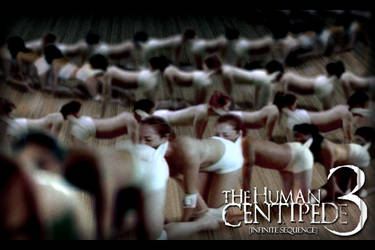 The Human Centipede 3 by AsparagusTrevor