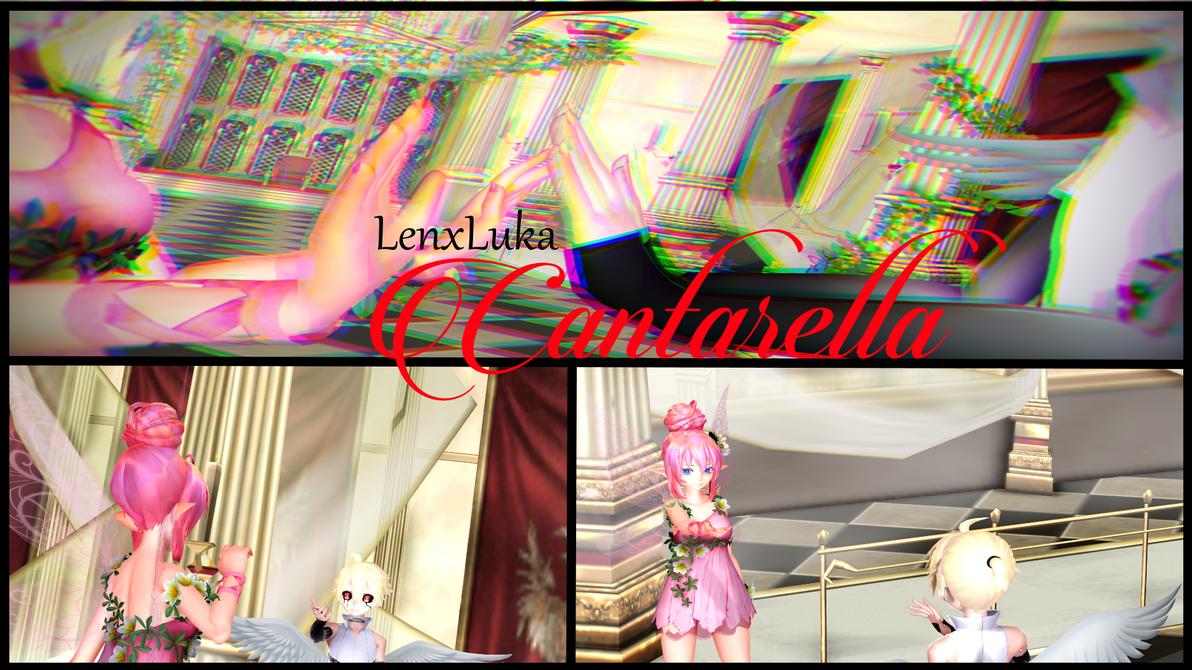 [VIDEO LINK] LenxLuka- Cantarella by ShiraikiMizuno