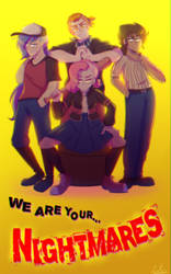 We are your NIGHTMARES FNAFHS