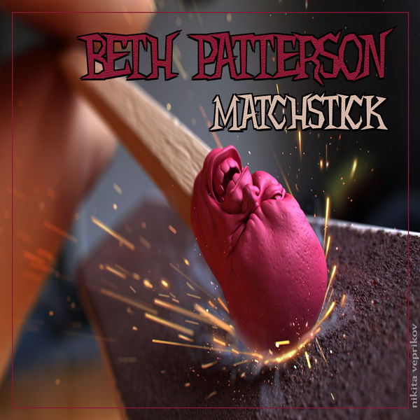 BETH PATTERSON - Matchstick