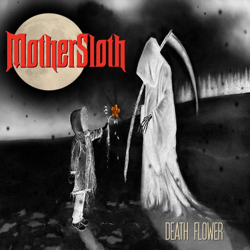 MOTHERSLOTH - Death Flower