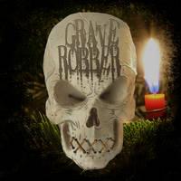 GRAVE ROBBER - Christmas 2016 - 2