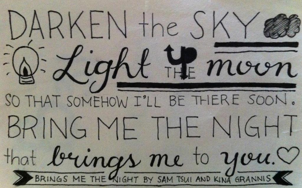 Bring Me the Night Lyrics by yamanaka07 on DeviantArt