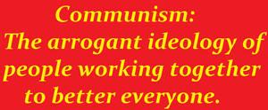 Arrogant commies!!!!
