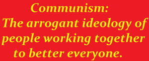 Arrogant commies!!!! by AtheosEmanon