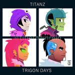 TITANZ - TRIGON DAYS