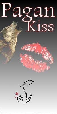 pagan kiss
