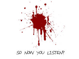 So now you listen? by mrdamon