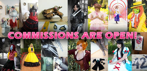 COSPLAY COMMISSIONS ARE  OPEN!!