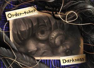 [Ordermade Inktober 2021] Darkness