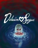 Delusion Segue by Triple-Q