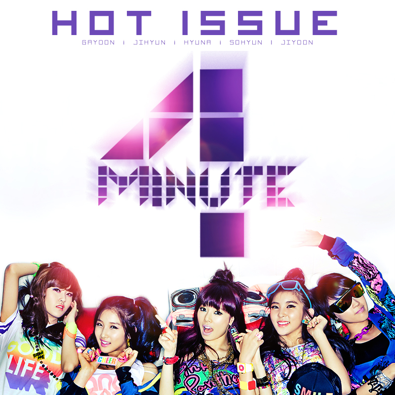 4Minute - Hot Issue by Cre4t1v31 on DeviantArt