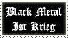 Black Metal Ist Krieg by nbernardo