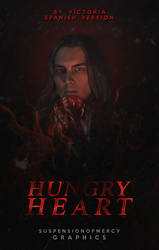 Hungry Heart [Spanish Version] by XmentaldiseaseX