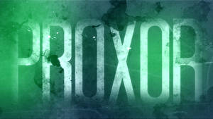 pR0X0R Grunge Wallpaper